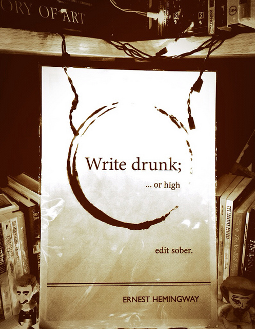 Write Drunk High Edit Sober